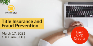 Title Insurance and Fraud Prevention Webinar