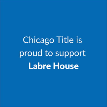 Chicago Title is proud to support Labre House