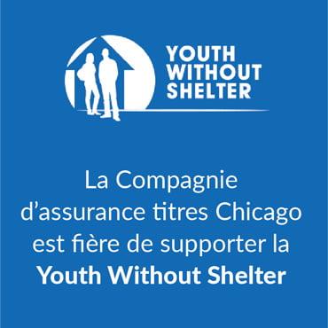 La Compagnie d'assurance titres Chicago est fière de supporter la Youth Without Shelter